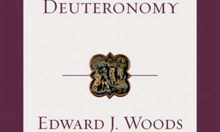 """Book Review: """"Deuteronomy (Tyndale Old Testament Commentaries)"""" by Edward J. Woods"""