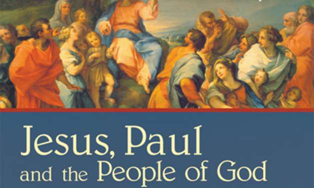 "Book Review: ""Jesus, Paul and the People of God: A Theological Dialogue with NT Wright"""