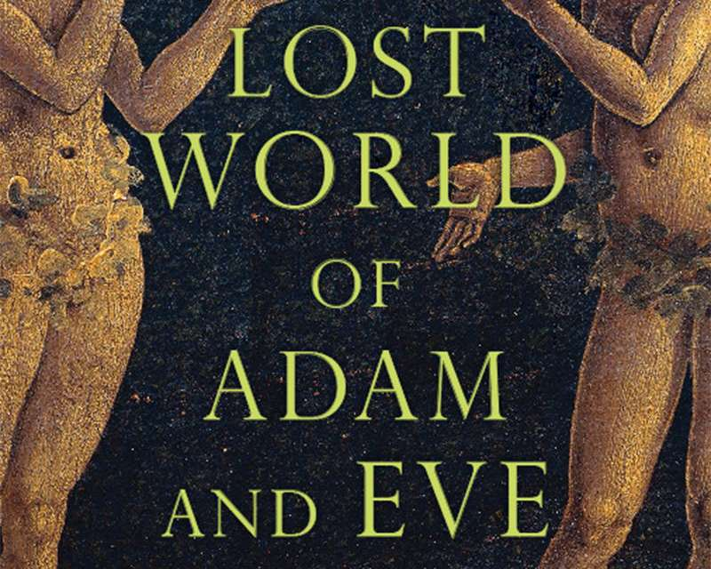 """Book Review: """"The Lost World of Adam and Eve: Genesis 2-3 and the Human Origins Debate"""""""