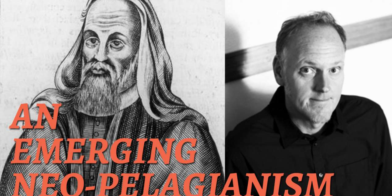 Pagitt and Pelagius: An Examination of an Emerging Neo-Pelagianism—Human Nature 2