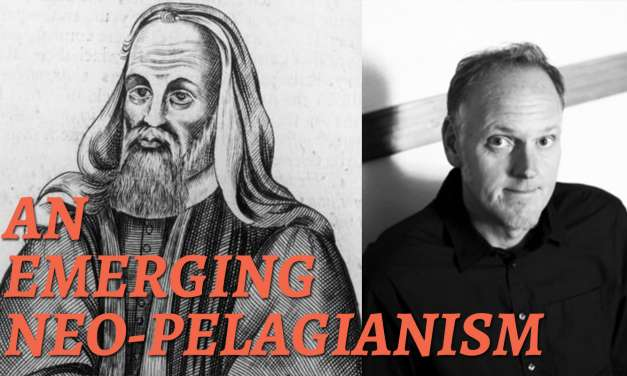 Pagitt and Pelagius: An Examination of an Emerging Neo-Pelagianism—Discipleship and Judgment 5