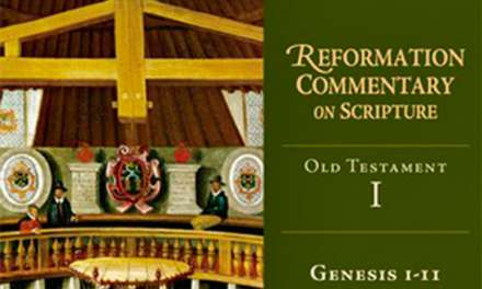 "Book Review: ""Genesis 1-11"" Edited by John L. Thompson (The Reformation Commentary on Scripture Series )"